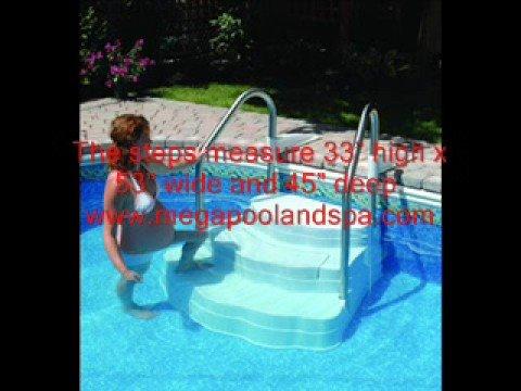 Oasis Inground Swimming Pool Steps www.megapoolandspa.com