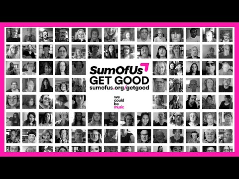 Download SumOfUs - Get Good (ft. We Could Be Music)