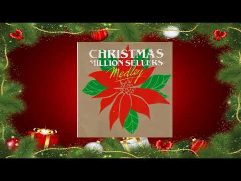 Christmas Medley: Christmas Million Sellers - Medley 2