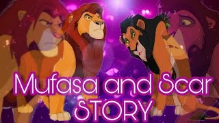 ♦MUFASA AND SCAR STORY♦ The Lion King Crossover