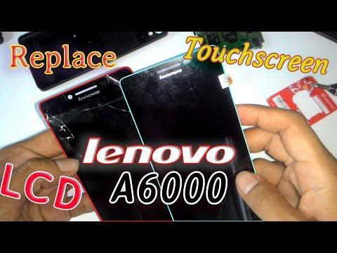 Ganti/Replacement LCD Touchscreen Lenovo A6000