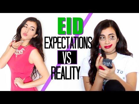 Eid: Expectations VS Reality