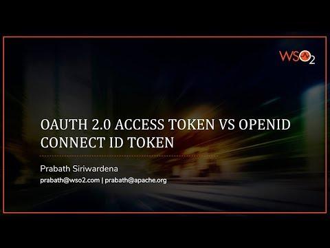 OAuth 2.0 Access Token Vs. OpenID Connect ID Token