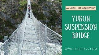 Yukon Suspension Bridge -  Skagway, Alaska Cruise Ship Excursion