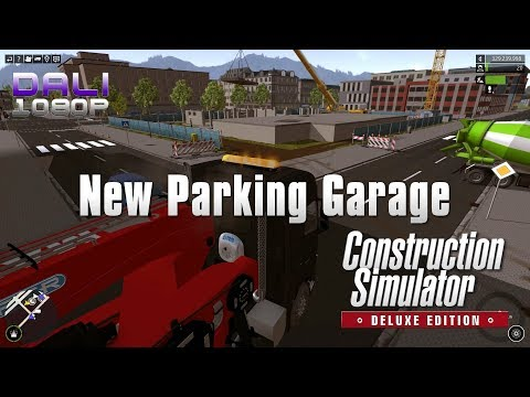 Construction Simulator 2015: Deluxe Edition Multiplayer - New Parking Garage - Road to Level 20