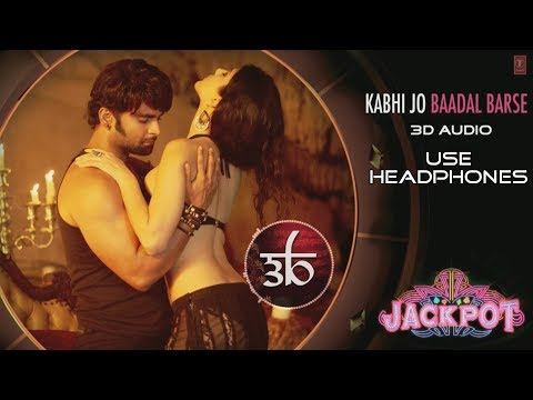 3D Audio | Kabhi Jo Baadal Barse | Jackpot | Arijit Singh | Virtual 3D Audio | HQ