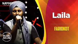 Laila - Faridkot - Music Mojo Season 6 - Kappa TV