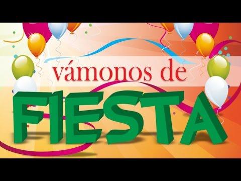 Vamonos de Fiesta Vol.1 - Potpurri dinamita pura