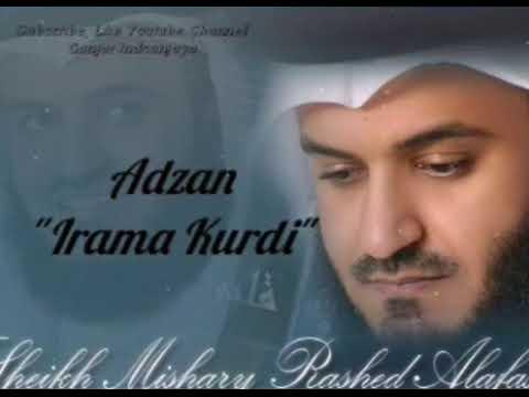 Mishary Rashid - adzan sedih irama kurdi