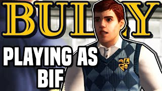 Bully - Playing as Bif Taylor (2nd Preppies Leader)