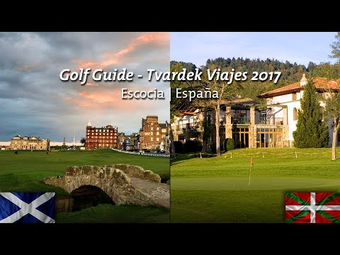 Turismo Golf • Escocia • España 2017 • Circuito Golf Guide