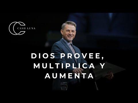 Pastor Cash Luna - Dios Provee, Multiplica Y Aumenta   Casa De Dios