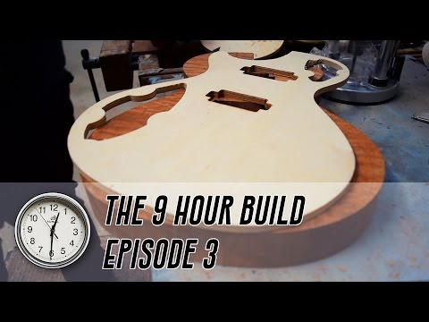 The 9 Hour Build - Ep.3: Cutting the Body Shape and Routing Cavities