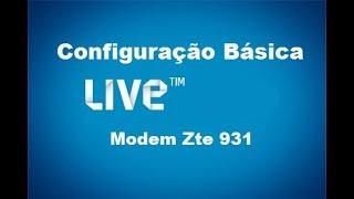 Zte 931 Configuração  Live Tim