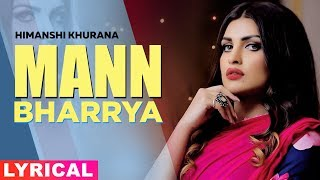 Mann Bharrya (Lyrical) | B Praak | Jaani | Himanshi Khurana | Arvindr Khaira | New Songs 2019