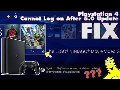 Sony Playstation 4 Cannot Log on to PSN after 5.0 Update FIX (PSN Log in issues) - HTG