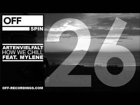 Artenvielfalt - How We Chill feat. Mylene - OFFSPIN026