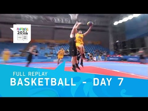 Basketball 3-3 - Day 7 Qualifications Men/Women | Full Replay | Nanjing 2014 Youth Olympic Games