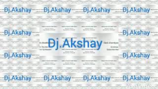 DJ akshay remix Marathi 2016