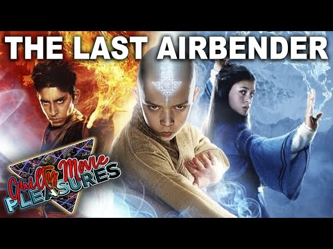 The Last Airbender 2010 Is A Guilty Movie Pleasure Youtube