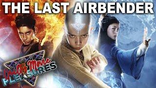 The Last Airbender (2010)... is a Guilty Movie Pleasure!