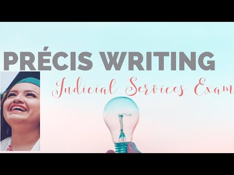 Live Précis Writing for Judicial Services Exam!