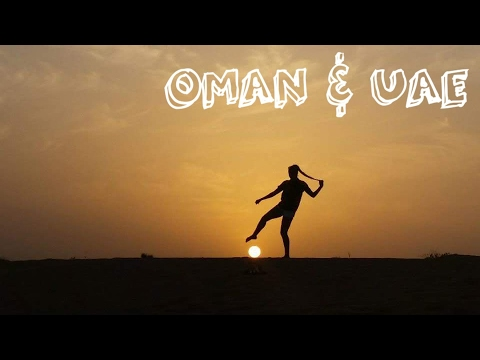 OMAN & UAE TRAVEL VLOG | Getting Lost in the Gulf