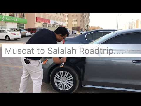 Muscat to Salalah road trip & sightseeing - Oman