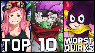 Top 10 Worst Quirks In My Hero Academia