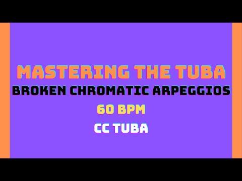 [60 BPM] Broken Chromatic Arpeggios - Mastering the Tuba [CC Tuba]