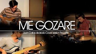 Me Gozare - Juan Carlos Alvarado version Reggae