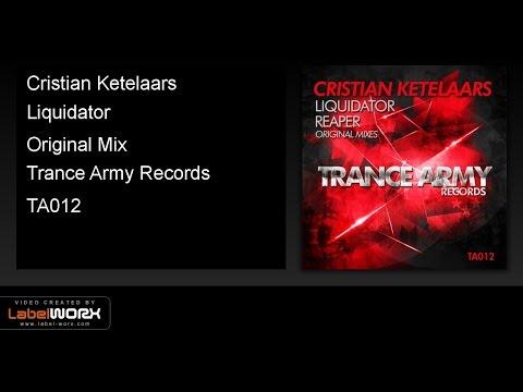Cristian Ketelaars - Liquidator (Original Mix)