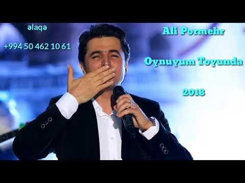 Ali Pormehr   Oynayim Toyunda 2018   Yeni