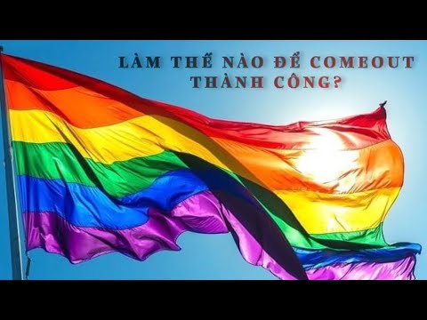 LGBT | VLOG#1 | CẨM NANG COME-OUT