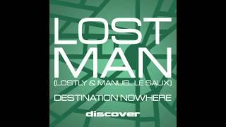 Lost Man - Destination Nowhere (Original Mix)