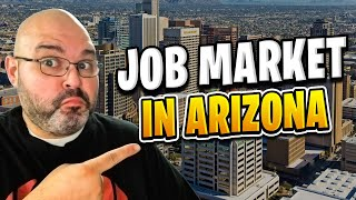 Jobs in Arizona | Living in Phoenix Arizona (2018)