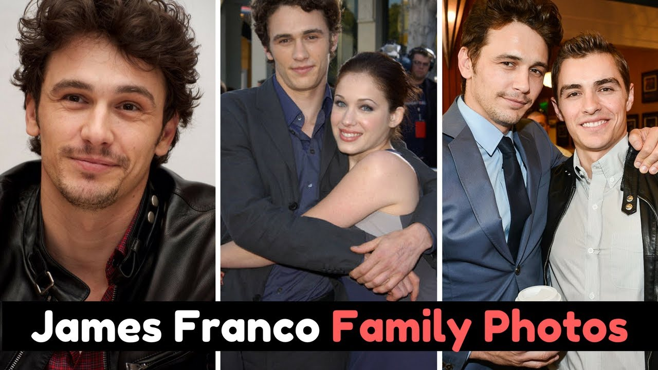 Actor James Franco Family Photos with Brother Dave Franco ...