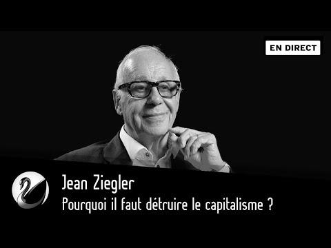 Jean Ziegler : Pourquoi Il Faut Détruire Le Capitalisme ? [EN DIRECT]