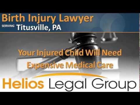 Titusville Birth Injury Lawyer & Attorney - Pennsylvania