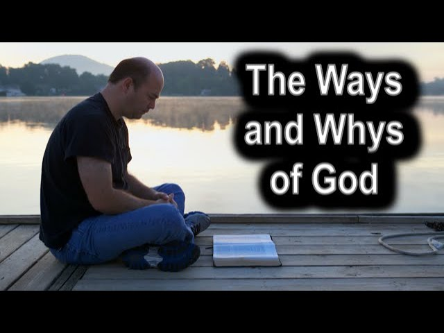 The Ways and Whys of God - Ecclesiastes 9 – October 8th, 2020