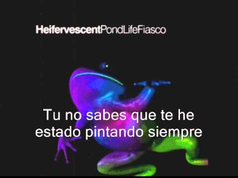 Heifervescent- Kaleidoscope (Sub Español)
