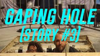 Thumbnail of About Gaping Hole (Story #3) video