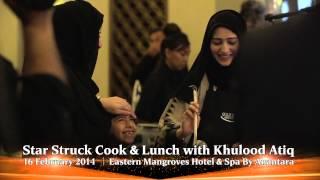 Gourmet Abu Dhabi  2014 - Star Struck Cook & Lunch with Khulood Atiq