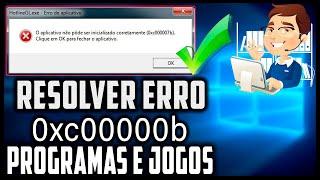 Como Resolver o Erro 0xc000007b Facil Sem Erros 2019 - Programas e Jogos