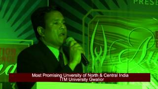 ITM UNIVERSITY GWALIOR - Most Promising University of North & Central India