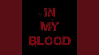 In My Blood (Piano Version)