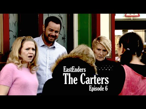 EastEnders: The Carters - Episode 6