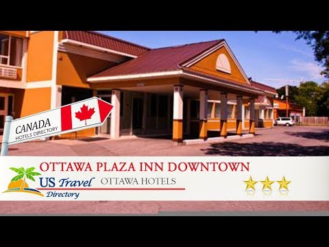 Ottawa Plaza Inn Downtown - Ottawa Hotels, Canada