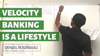 Velocity Banking Is A Lifestyle