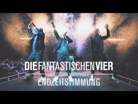 Die Fantastischen Vier - Endzeitstimmung (offizielles Video)